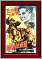 DER FRECHE KAVALIER  Drama  1942