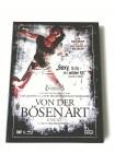 VON DER BÖSEN ART - LIM.MEDIABOOK BD+DVD - UNCUT