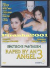 Raped by an Angel 3 - Erotische Phantasien - FULL UNCUT