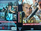 Detention ... Dolph Lundgren   ...  VHS  ... FSK 18