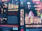 Below Utopia - Spielplatz der Mörder  ... VHS ... FSK 18
