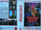 Tödliche Fäuste... Tony Zarindast  ... VHS  ... FSK 18