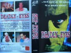 Deadly Eyes ... Shawn Davidson   ... VHS  ... FSK 18