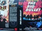 The Big Bullet ... Jordan Chan   ... VHS  ... FSK 18