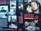 Broken Law ... Harry Hamlin ... VHS ... FSK 18