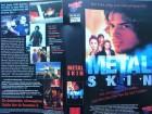Metal Skin ... Aden Young, Tara Morice  ... VHS ...  FSK 18