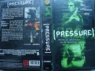 Pressure ... Kerr Smith, Lochlyn Munro  ...  VHS ... FSK 18