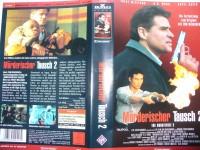 Mörderischer Tausch 2 ... Treat Williams ... VHS ... FSK 18