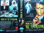 Bride of Re - Animator ... Bruce Abbott  ... VHS ... FSK 18
