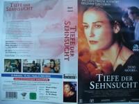 Tiefe der Sehnsucht ...Demi Moore, William Fichtner  ...VHS