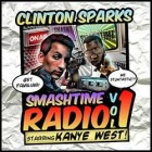 Clinton Sparks - Smashtime Radio Vol. 1 CD