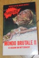 DVD - MONDO BRUTALE 2 Es begann um Mitternacht X-RATED gr.HB