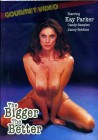 The Bigger The Better - Kay Parker - OVP