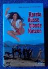 Karate, Küsse, blonde Katzen-DVD-Hartbox/NSM-Limitiert