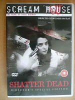 Shatter Dead (Director's Special Edition)