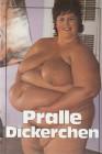 Pralle Dickerchen - Magazin