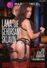 Marc Dorcel - Lana, Die Gehorsame Sklavin