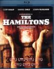 THE HAMILTONS Blu-ray - Butcher Bros. Top Horror Thriller