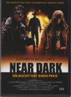 Near Dark (Uncut)