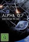 Alpha 0.7 Der Feind in Dir - Ein Marc  Rensing Film