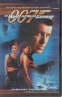 James Bond 007 - Die Welt ist nicht genug (31689)