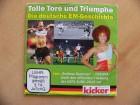 Kicker - Tolle Tore und Triumphe Die deutsche EM-Geschichte