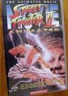 STREET FIGHTER 2 (II) - THE ANIMATED MOVIE - VHS/Manga/Anime