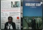 Violent Cop- Eastern Edition