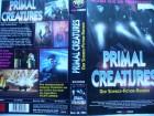 Primal Creatures ... Scott Valentine ... VHS  ...  FSK 18
