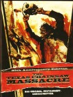 The Texas Chainsaw Massacre 35th Anniversary Edition Uncut S