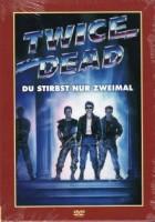 TWICE DEAD - DU STIRBST NUR ZWEIMAL - UNCUT - OVP!!!