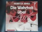 DIE WAHRHEIT ÜBER ALICE von Rebecca James NEU OVP