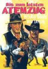BIS ZUM LETZTEN ATEMZUG  Western 1973
