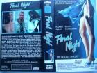 Final Night - Die letzte Nacht ... Karen Allen ...  VHS