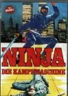 Ninja - Die Kampfmaschine - Wang Tao, Elsa Yeung - Uncut NEU
