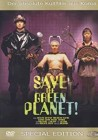 Save the Green Planet  DVD (x)