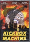 KICKBOX MACHINE - UNCUT !!!