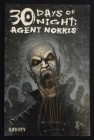 30 Days of Night : Agent Norris - Infinity Comic