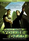 And now youre dead  (59058945,NEU,AKTION