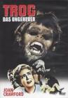 Trog Das Ungeheuer dt. uncut DVD, NEU/OVP