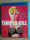 TIME TO KILL BLU-RAY LIMITED EDITION signiert! Ellie Church!