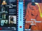 The Living Dead Girl ... VHS ...  FSK 18