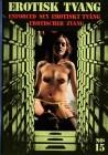 EROTISK TVANG 15 Enforced Sex BDSM Drugged Girl Spanking