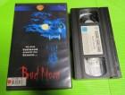 VHS - Bad Moon - Uncut
