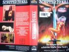 Stripped to Kill ... Kay Lenz  ... VHS ... FSK 18