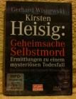 Kirsten Heisig: Geheimsache Selbstmord DVD Doku!