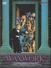Waxwork - VON DRAGON - IM SCHUBER
