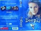 Deeply ... Kirsten Dunst, Brent Carver  ... VHS