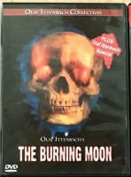 The Burning Moon - Olaf Ittenbach Collection - sehr selten