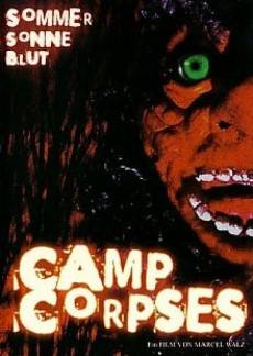 Camp Corpses - Sommer, Sonne, Blut NEU OVP
